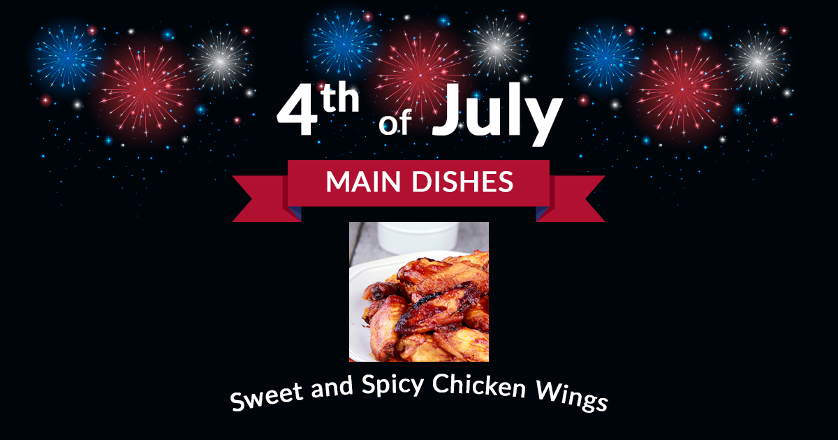 4th of July Main Dish Sweet and Spicy Chicken Wings
