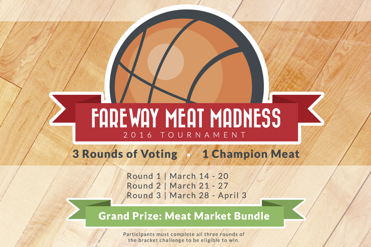 Fareway Meat Madness, 3 rounds of voting, March 14th through April 3rd.