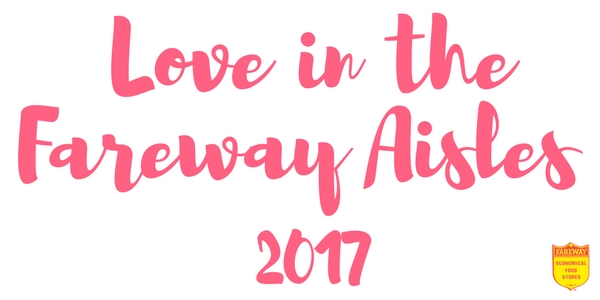Logo of Love in the Fareway aisles 2017.