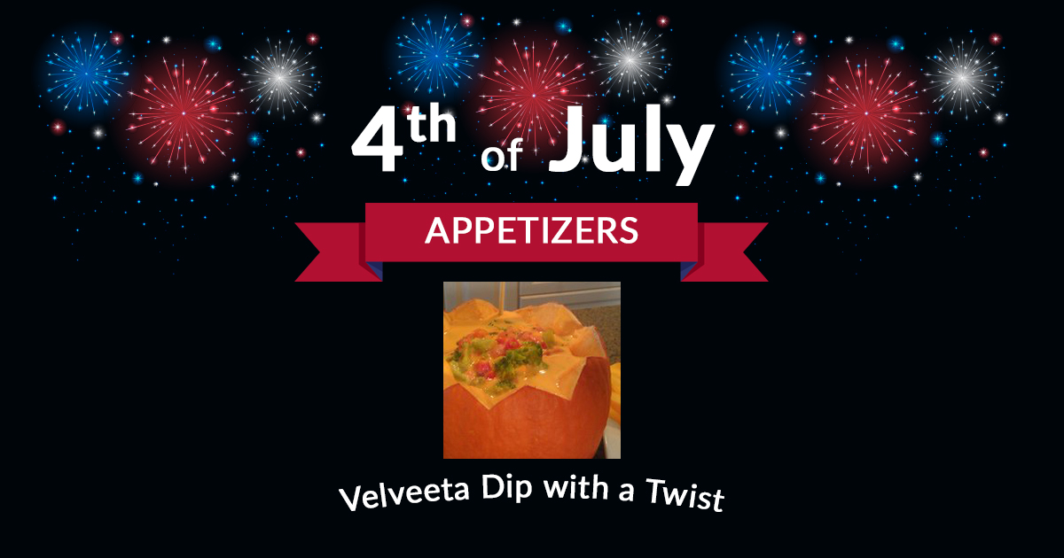 4th of July Appetizers Velveeta Dip