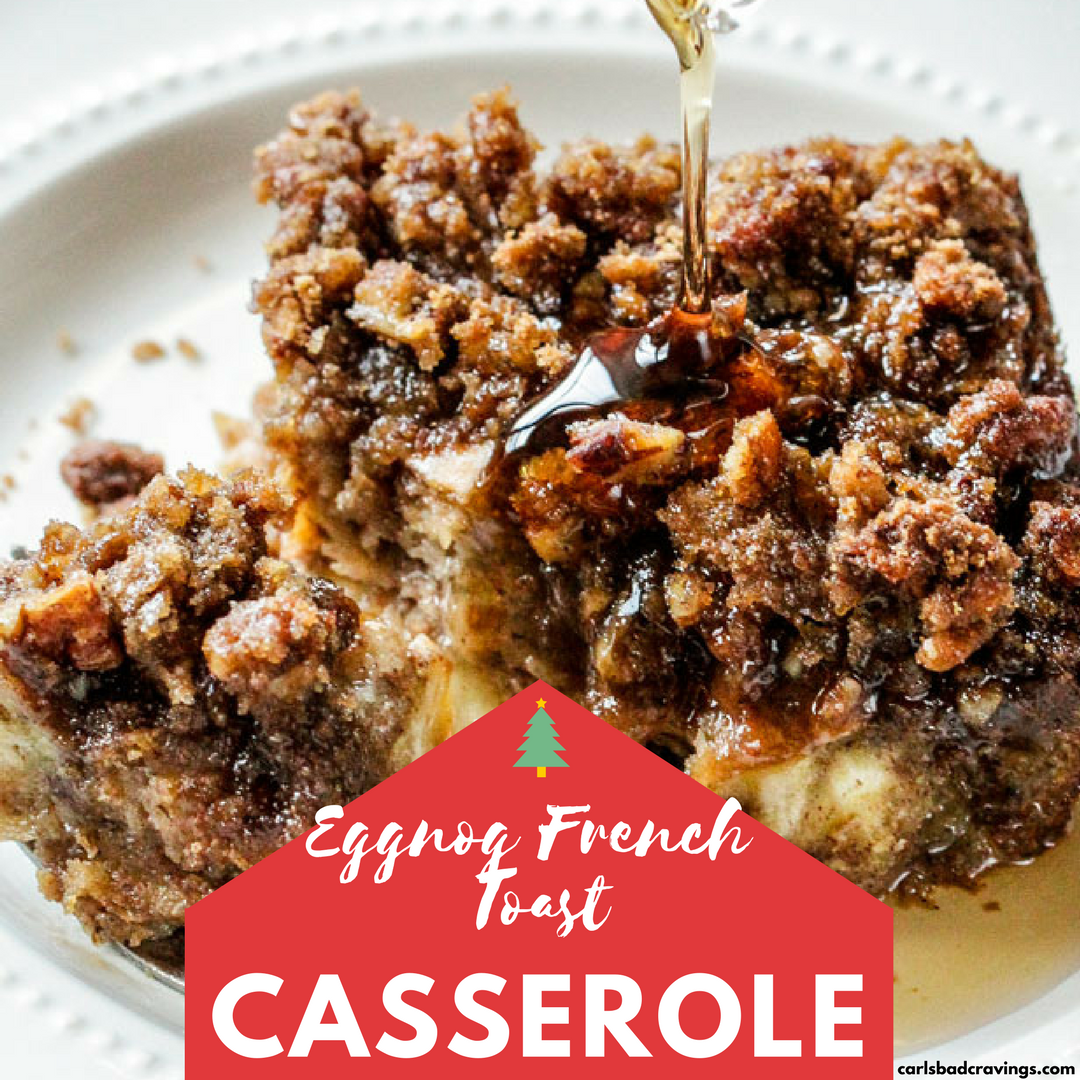 Image of Eggnog French Toast Casserole.